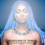 Invocation for the Goddess Yemaya {Priestess Brandi Auset}