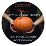 Join October Magic – Free Photo Prompts for October