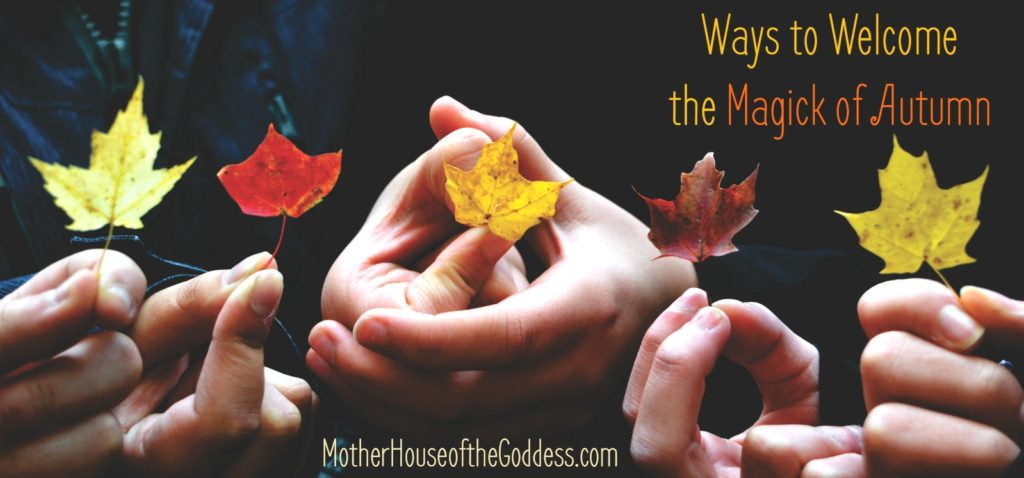 ways-to-welcome-the-magic-of-autumn-kimberly-moore-motherhouse-of-the-goddess
