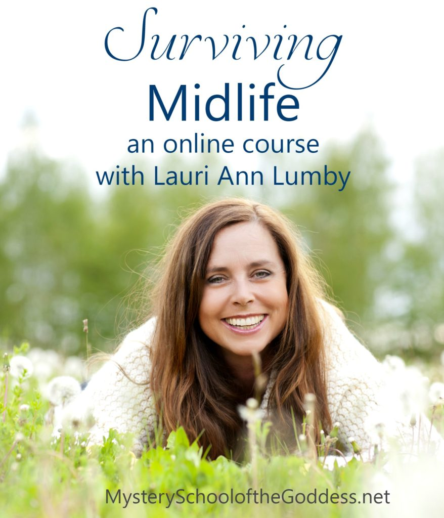 surviving-midlife-online-course-with-lauri-ann-lumby-mystery-school-of-the-goddess