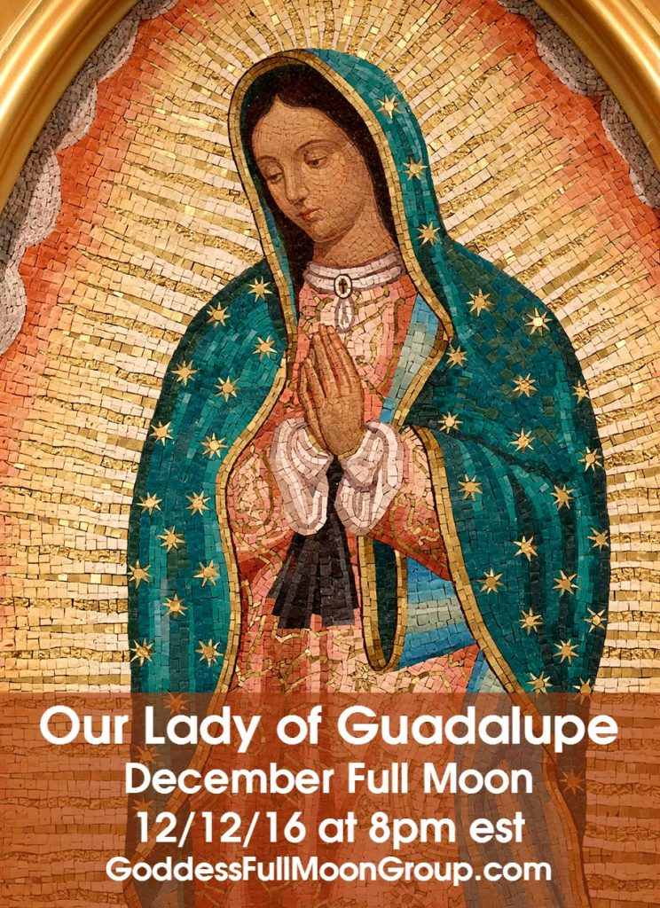 guadalupe-december-full-moon-goddess-full-moon-group