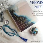 Visioning 2017 – Power Words, Vision Board, and Creating a Year of Power and Purpose