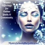 Mystery School of the Goddess Winter Updates