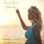 Honoring the Goddess Aphrodite on Her February Feast Day
