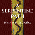 A Serpentine Path – Excerpt from the New Memoir by Carol P. Christ