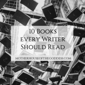 10 Books Every Writer Should Read by Brandi Auset