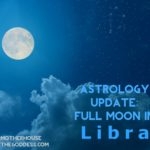 Astrology Update – Full Moon in Libra on April 11 {Mary Lomando}