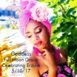 Celebrating the Goddesses Erzulie Freda and Erzulie Dantor for May 2017 Full Moon {Goddess Full Moon Group}