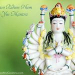 Om Mani Padme Hum – Tibetan Buddhist Mantra and the Goddess Kuan Yin by Kimberly F. Moore