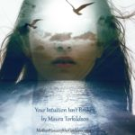 Your Intuition isn't Broken by Maura Torkildson