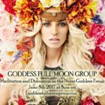 Celebrating the Goddess Freya for June 2017 Full Moon by Goddess Full Moon Group