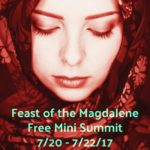 Feast of the Magdalene Free Mini Summit