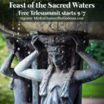 FEAST OF THE SACRED WATERS TELESUMMIT STARTS 9/7