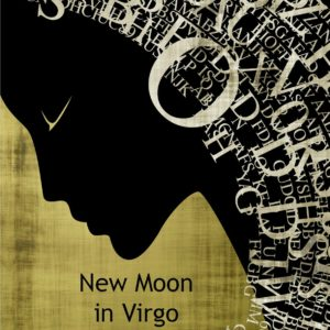 Astrology Update – New Moon in Virgo September 19 by Mary Lomando