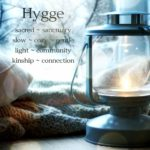 Holy Hygge – Making the Winter Season Sacred by Kimberly Moore