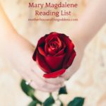 My Favorite Books on Mary Magdalene by Lauri Ann Lumby