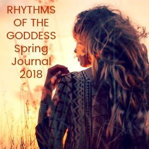 Rhythms of the Goddess – Seasonal Journal