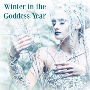 Winter in the Goddess Year