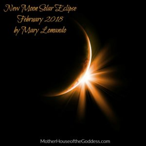 Astrology Update – New Moon in Aquarius Solar Eclipse February 15 by Mary Lomando