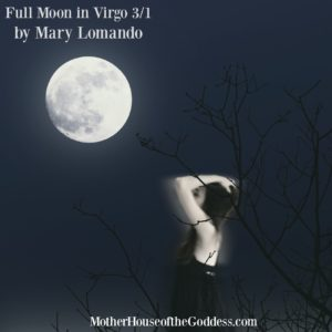Astrology Update – FULL MOON IN VIRGO March 1