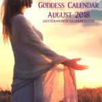 August 2018 Goddess Calendar by Kimberly F. Moore