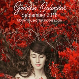 Goddess Calendar for September 2018 by Kimberly F. Moore