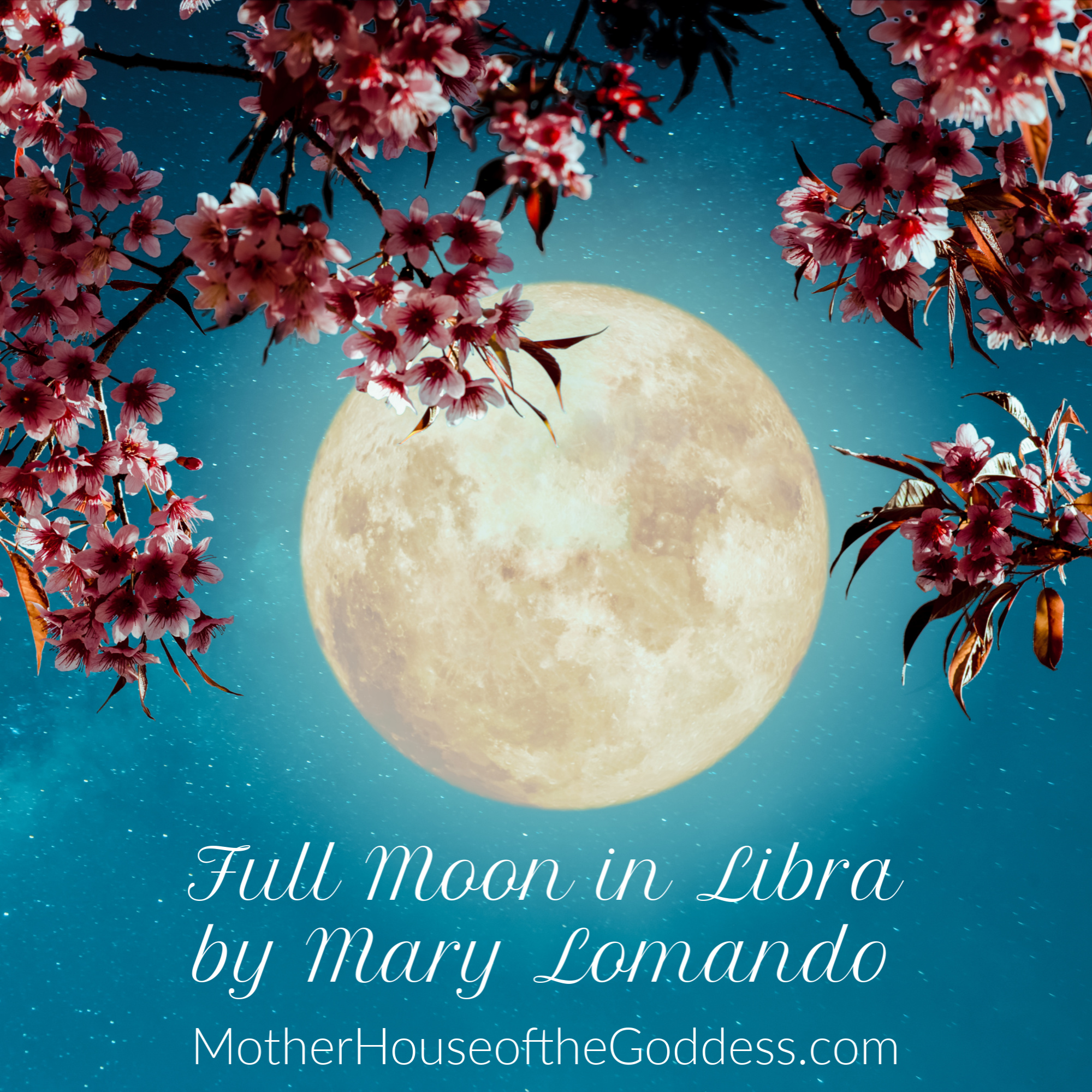 Astrology Update – Full Moon in Libra April 19 by Mary Lomando