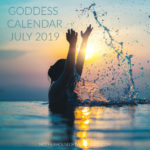 Goddess Calendar July 2019 MotherHouse of the Goddess