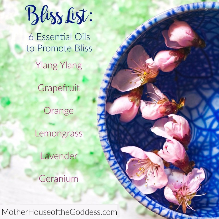 Six Essential Oils to Promote Bliss Kimberly F Moore MotherHouse of the Goddess